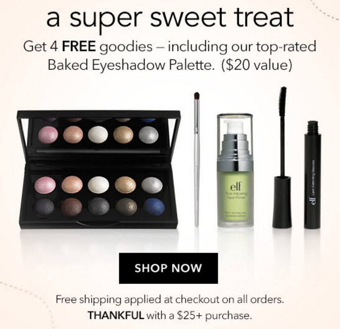 Receive a free 4-piece bonus gift with your $25 e.l.f. purchase