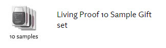 Receive a free 10-piece bonus gift with your $39 Living Proof purchase