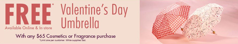 Free Umbrella with $65 Cosmetics or Fragrance Purchase