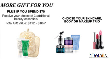 Receive your choice of 10-piece bonus gift with your $70 Lancôme purchase