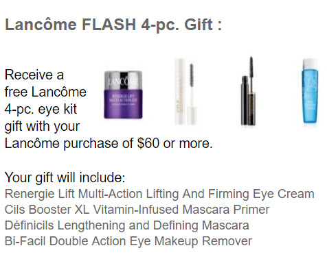 Receive a free 4-piece bonus gift with your $60 Lancôme purchase