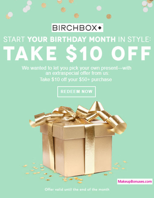 BIRCHBOX Birthday Gift MakeupBonuses.com