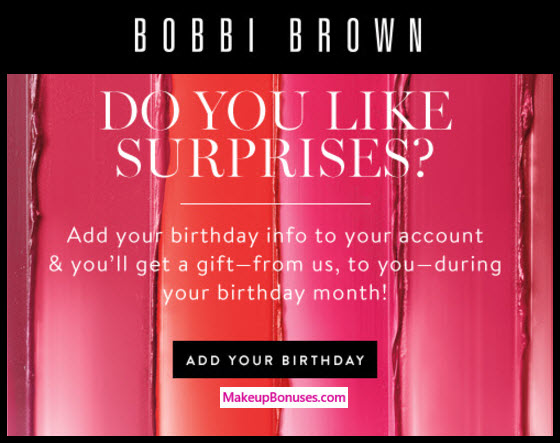 Bobbi Brown Birthday Gift - MakeupBonuses.com #BobbiBrown