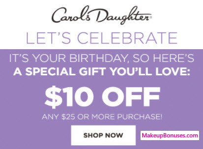 Carol's Daughter Birthday Gift - MakeupBonuses.com #Carol'sDaughter