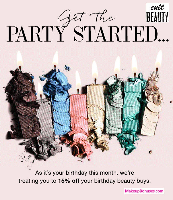 Cult Beauty Birthday Gift - MakeupBonuses.com #CultBeauty