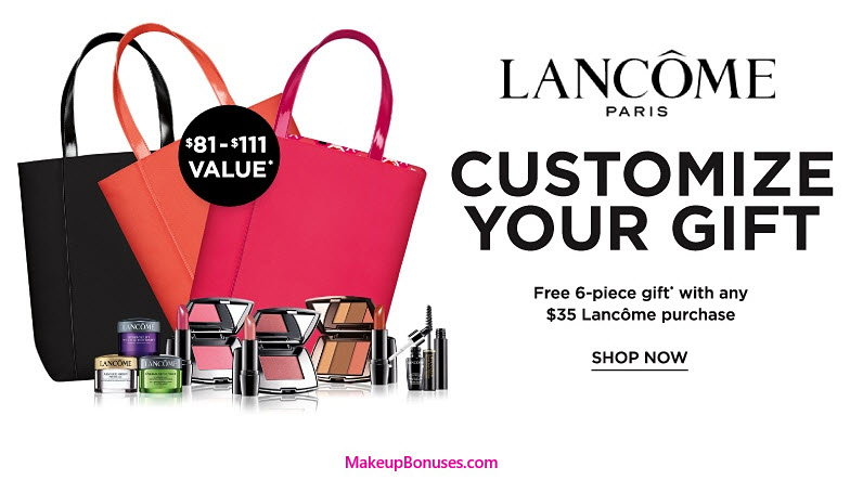 Receive your choice of 7-piece bonus gift with your $35 Lancôme purchase