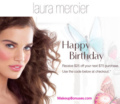laura mercier free birthday gift 2017 MakeupBonuses.com