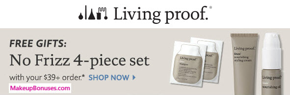 Receive a free 4-piece bonus gift with your $39 Living Proof purchase
