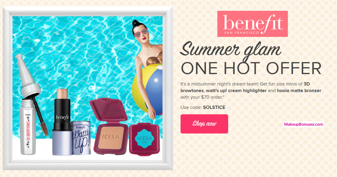 Receive a free 3-pc gift with your $70 Benefit Cosmetics purchase
