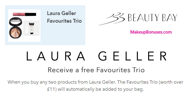 Receive a free 3-pc gift with your 2 Laura Geller Products purchase
