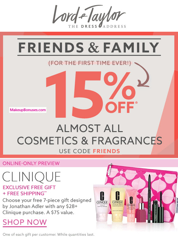 Lord & Taylor Friends and Family 15% Off Discount PLUS Clinique Free Gifts with Purchase