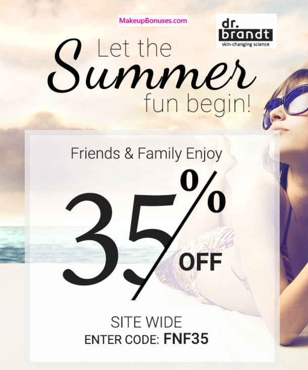 Dr Brandt 35% Off Friends and Family