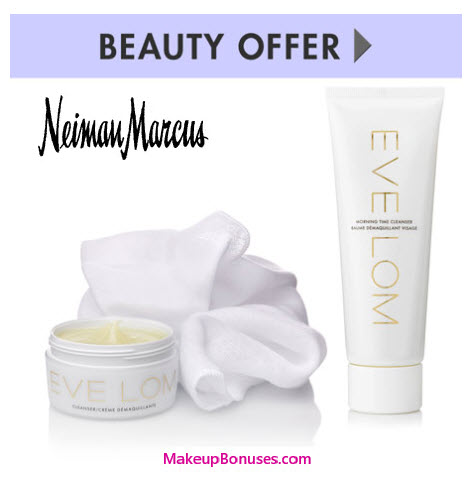 Receive a free 3-piece bonus gift with your $125 Eve Lom purchase