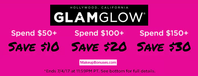 GlamGlow $ Discount - details at MakeupBonuses.com