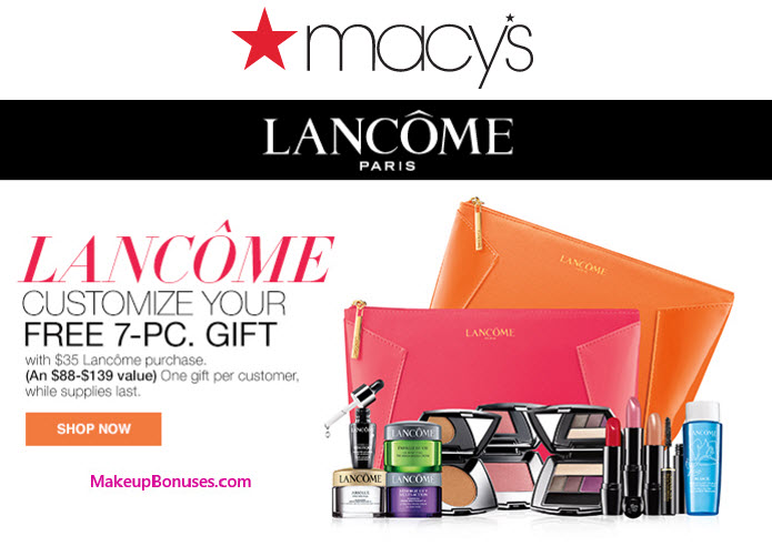 Receive your choice of 6-piece bonus gift with your $35 Lancôme purchase