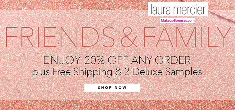 Laura Mercier 20% Off - MakeupBonuses.com