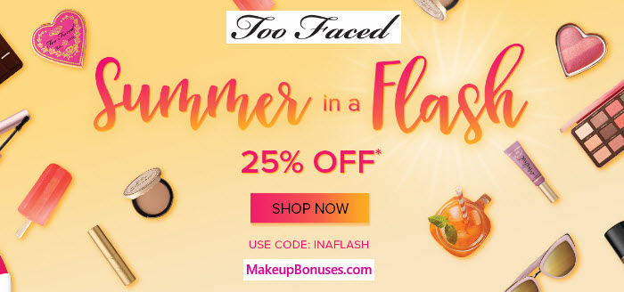 Too Faced 25% Off - MakeupBonuses.com