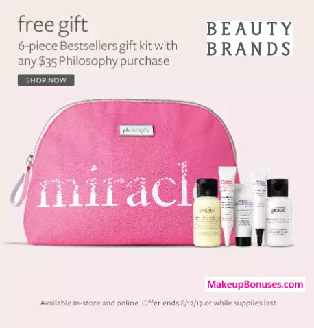 Receive a free 6-pc gift with your $35 philosophy purchase