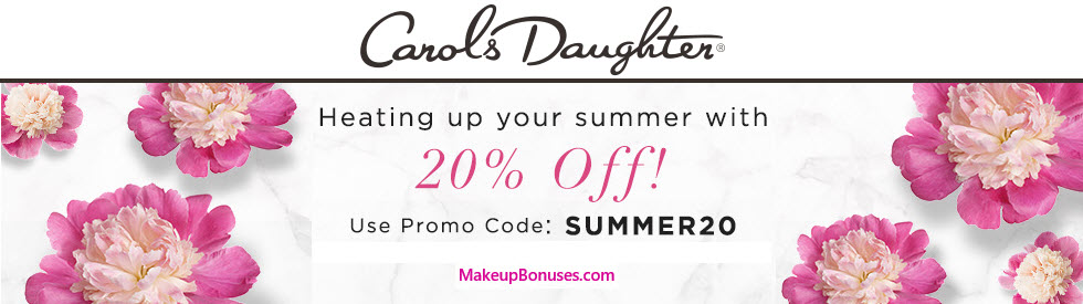 Carol's Daughter 20% Off - MakeupBonuses.com