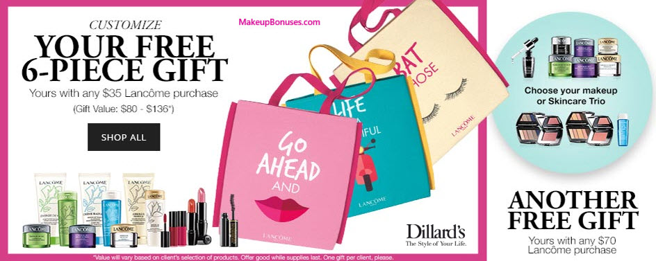 Receive your choice of 6-pc gift with your $35 Lancôme purchase