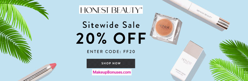 Honest Beauty Sale - MakeupBonuses.com