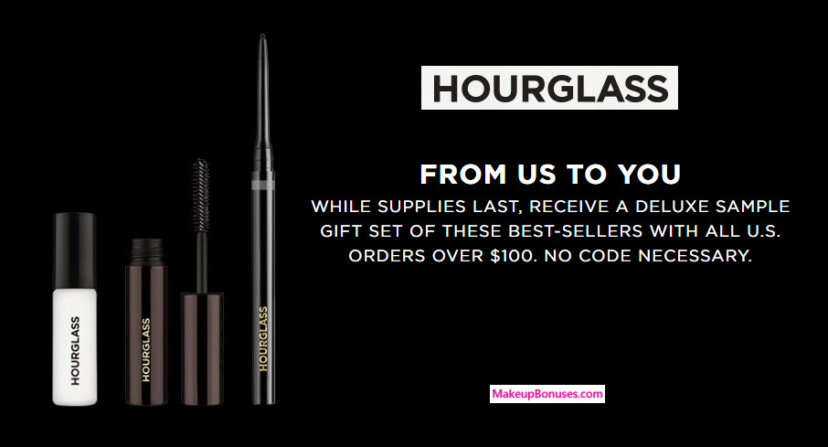 Receive a free 3-pc gift with your $100 Hourglass purchase