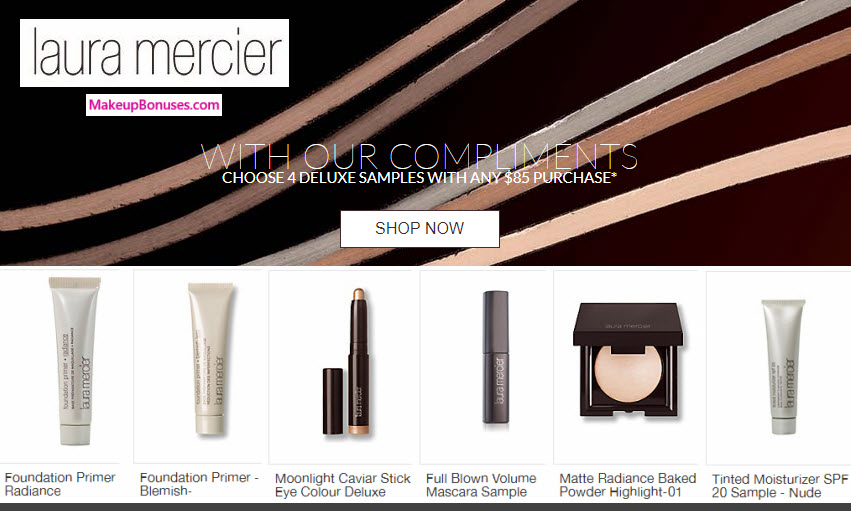 Receive your choice of 4-pc gift with your $85 Laura Mercier purchase