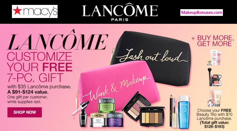 Macy's Gifts with Purchase from Lancôme - MakeupBonuses.com