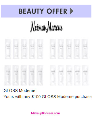 Receive a free 20-pc gift with your $100 GLOSS Moderne purchase