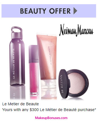 Receive a free 4-pc gift with your $300 Le Metier de Beaute purchase