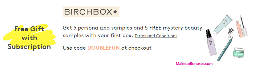 Receive a free 5-pc gift with your Birchbox monthly subscription (recurring cost) purchase