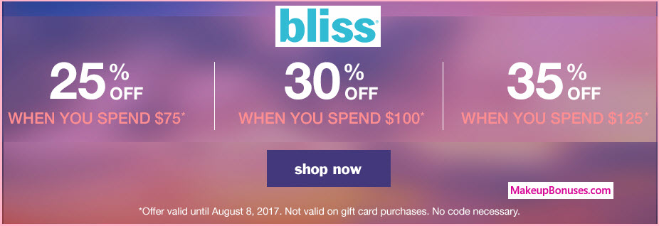 Bliss Sale - MakeupBonuses.com