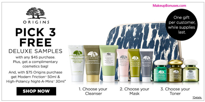 Receive your choice of 4-pc gift with your $45 Origins purchase