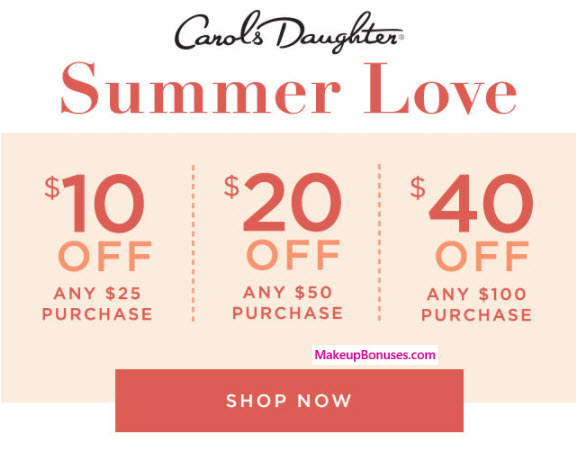 Carol's Daughter Sale - MakeupBonuses.com