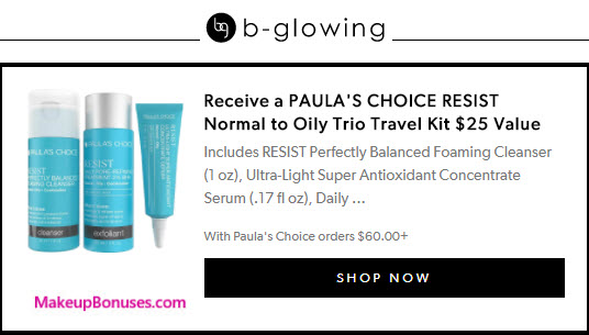 Receive a free 3-pc gift with your $60 PAULA'S CHOICE purchase