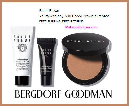 Receive a free 3-pc gift with your $90 Bobbi Brown purchase