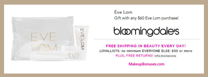 Receive a free 4-pc gift with your $60 Eve Lom purchase