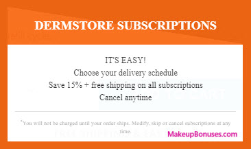 Dermstore Auto Delivery Service - MakeupBonuses.com