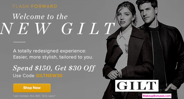 Gilt Sale - MakeupBonuses.com