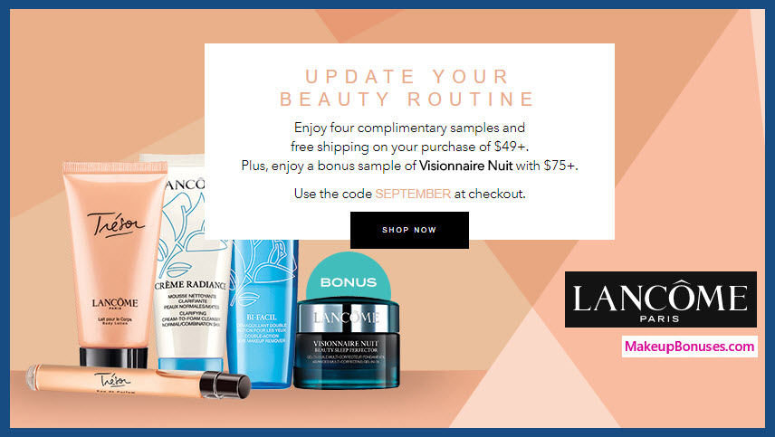 Receive a free 4-pc gift with your $49 Lancôme purchase
