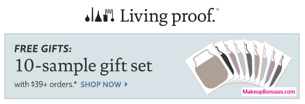 Receive a free 10-pc gift with your $39 Living Proof purchase