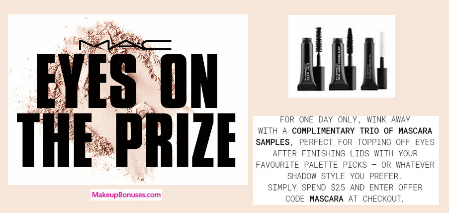 Receive a free 3-pc gift with your $25 MAC Cosmetics purchase
