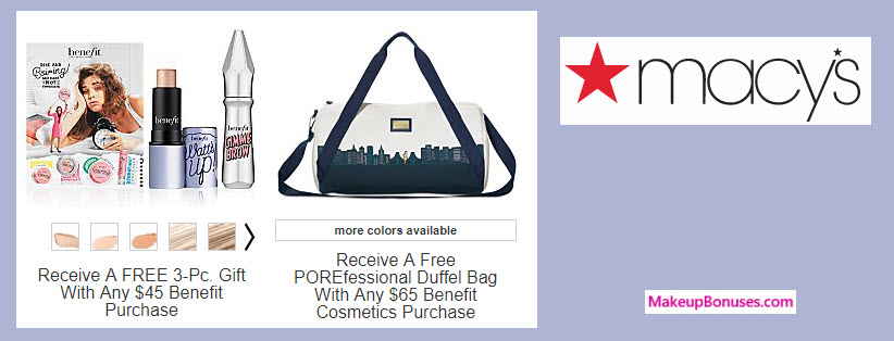 Receive a free 4-pc gift with your $65 Benefit Cosmetics purchase