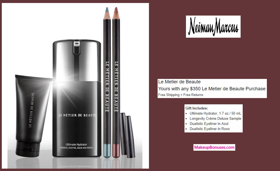 Receive a free 4-pc gift with your $350 Le Metier de Beaute purchase