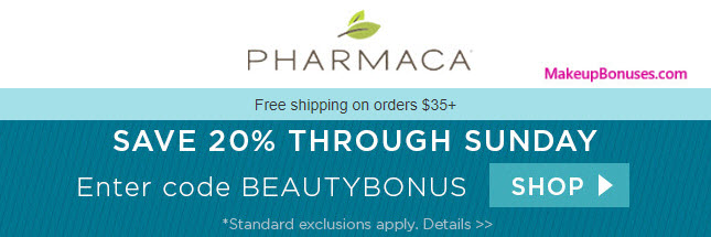 Pharmaca Sale - MakeupBonuses.com