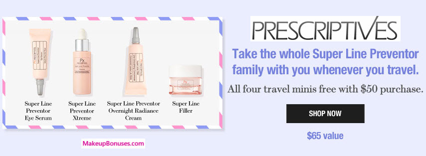 Receive a free 4-pc gift with your $50 Prescriptives purchase