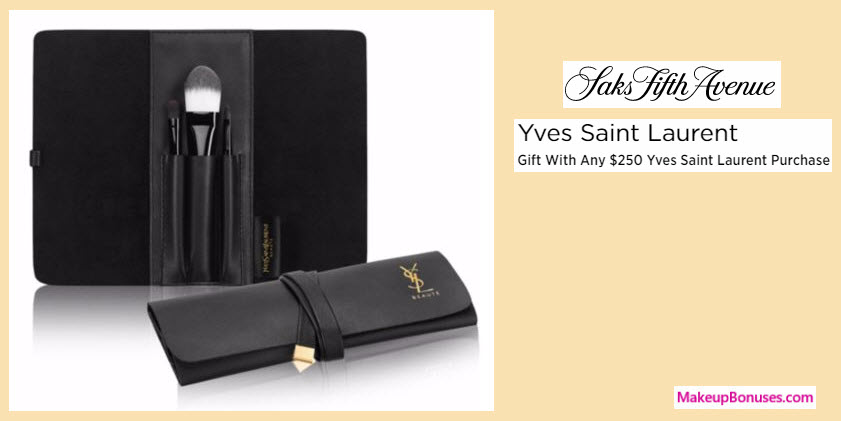 Receive a free 4-pc gift with your $250 Yves Saint Laurent purchase