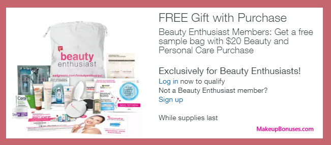 Receive a free 10-pc gift with your Beauty Enthusiast Member $20 Beauty or Personal Care purchase