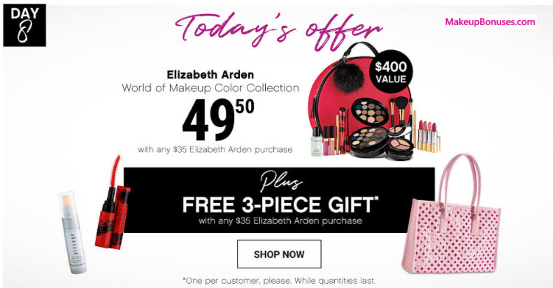 Receive a free 3-pc gift with your $35 Elizabeth Arden purchase
