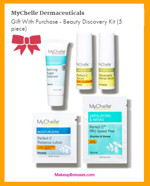 Receive a free 5-pc gift with your $50 MyChelle purchase